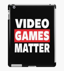 GAMING - VIDEO GAMES MATTER - GAMER iPad Case/Skin