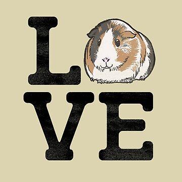 Love Guinea Pigs - Cute Guinea Pig Pet Lover by SteamerTees