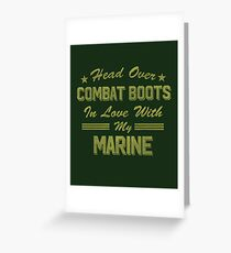 In Love With My Marine - Funny Military Army Armed Forces Greeting Card