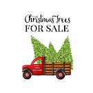 Christmas Trees For Sale Red Truck by Ann Drake
