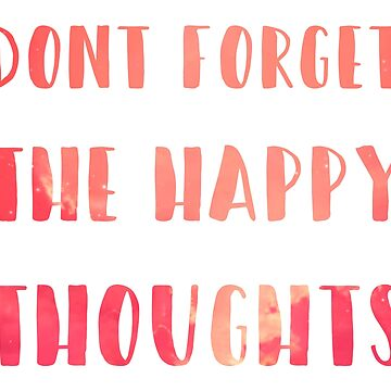dont forget the happy thoughts Chance the Rapper by yikesitsyeya