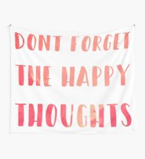 dont forget the happy thoughts Chance the Rapper Wall Tapestry