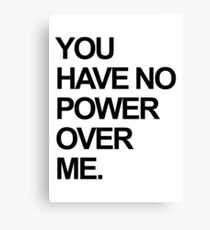 You Have No Power Over Me - The Labyrinth - David Bowie Canvas Print