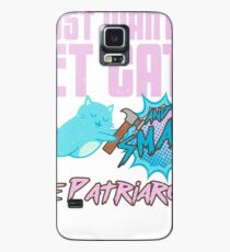 I Just Want To Pet Cats And Smash The Patriarchy Case/Skin for Samsung Galaxy