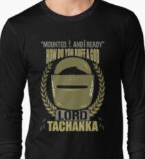 Lord Tachanka Long Sleeve T-Shirt