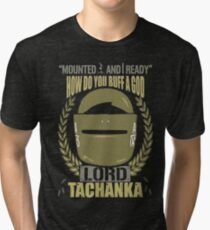 Lord Tachanka Tri-blend T-Shirt