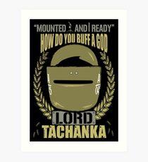 Lord Tachanka Art Print