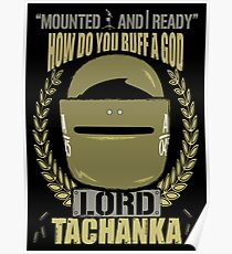Lord Tachanka Poster