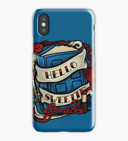 Hello Sweetie (T-shirt) iPhone Case