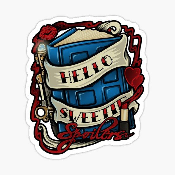 Hello Sweetie (T-shirt) Sticker