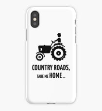 Country Roads, Take Me Home … (Farmer / Tractor / Black) iPhone Case/Skin