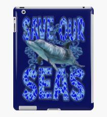 SAVE OUR SEAS iPad Case/Skin
