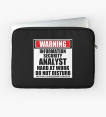 Warning Information Security Analyst Hard At Work Do Not Disturb Laptop Sleeve