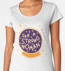 I see a strong woman Women's Premium T-Shirt