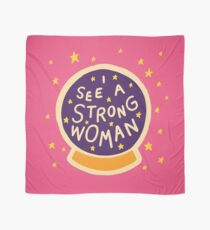 I see a strong woman Scarf