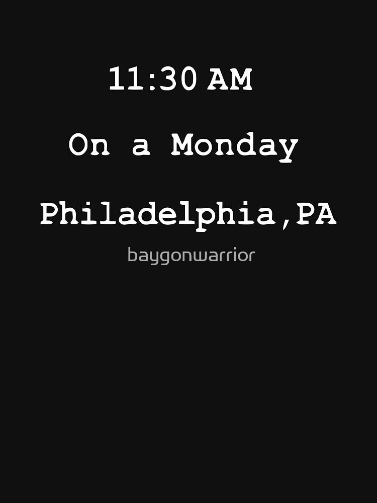 On a monday. Philadelphia,PA | Unisex T-Shirt