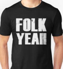 "Funny ""Folk Yeah"" Folk Music Tee Shirt T-Shirt"
