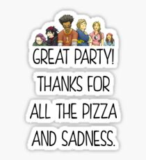 Runaways Merch - Thanks For All The Pizza and Sadness Sticker