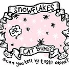 Snowflakes or Cat Bums? by lauriepink