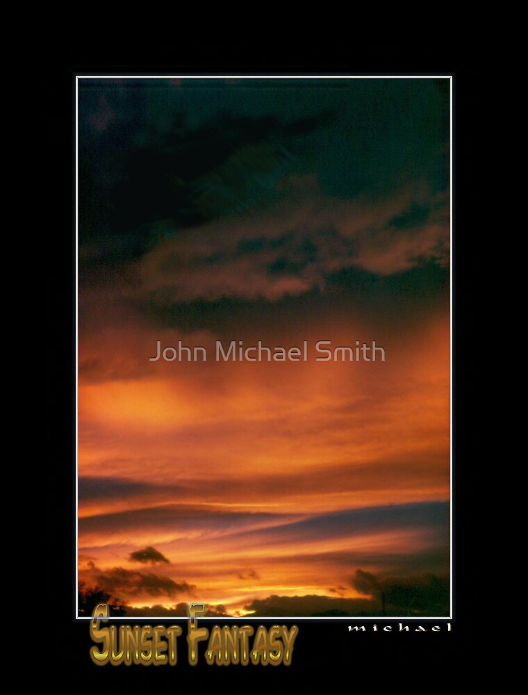 Sunset Fantasy by John Michael Smith