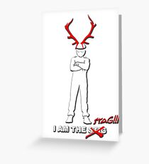 I Am The Stag Greeting Card