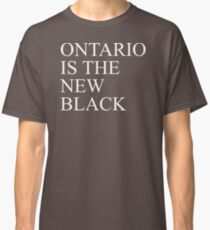 Ontario CA Is The New Black Best Product Classic T-Shirt