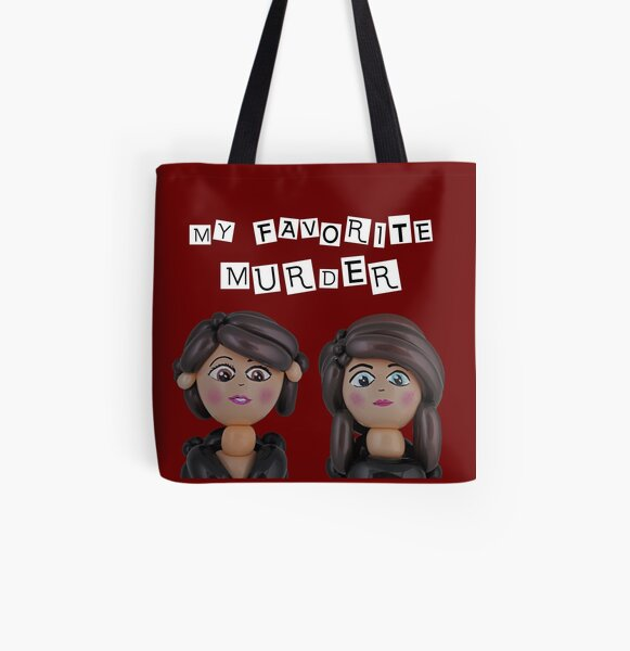 My Favorite Murder All Over Print Tote Bag