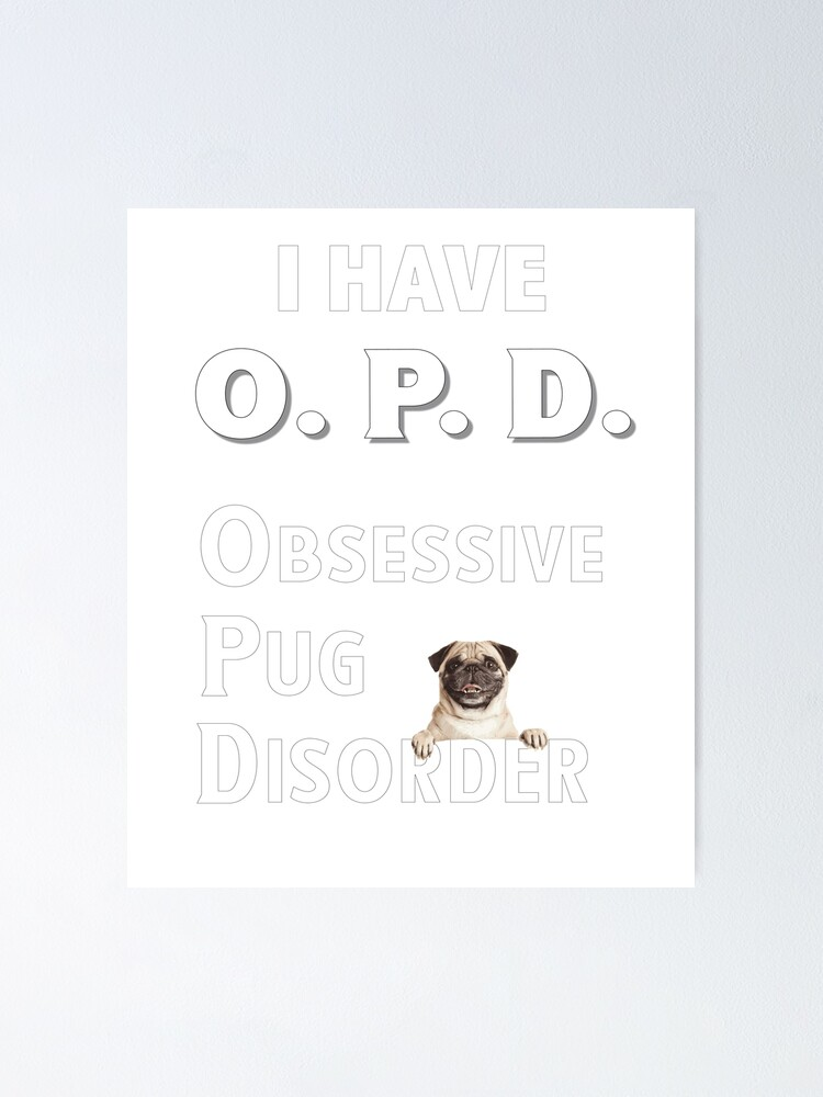 Funny Pug Dog Clothing Ladies PUG Tshirt OPD Obsessive Pug Disorder