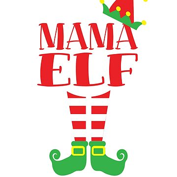 Mama ELF Christmas season T-Shirt Dad's Mom's Matching Tee by Dan66