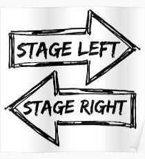 Stage left stage right Poster