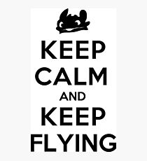 Keep Calm and Keep Flying (Black) Photographic Print