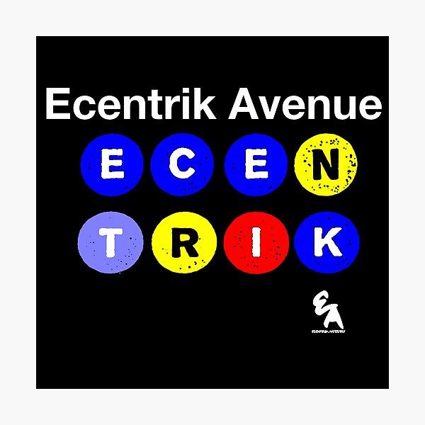Ecentrik Avenue Photographic Print