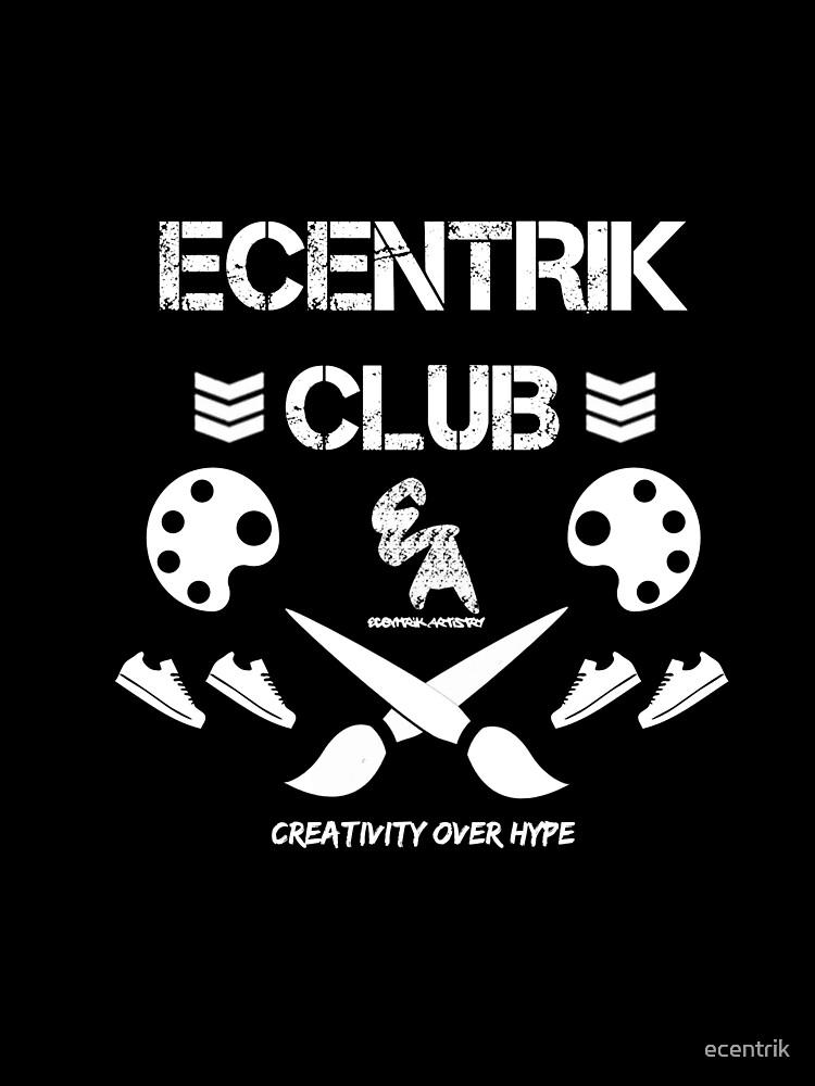 Ecentrik Club by ecentrik