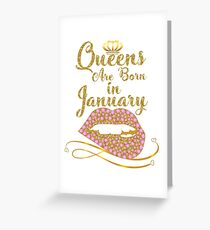 Queens are born in January Best T-Shirt happy Birthday cute colorful Greeting Card