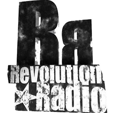 revolution radio - And when you come upon me by masukapara