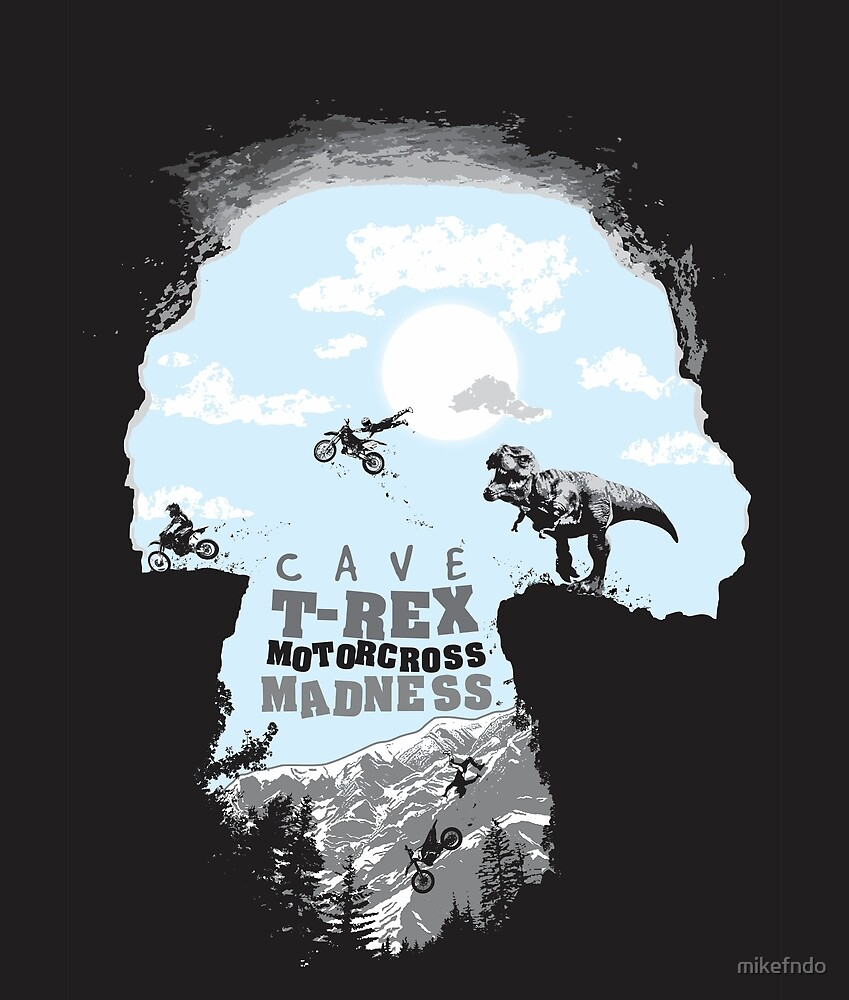 Cave T-Rex Motorcross Madness - Pre & Modern Fantasy Art Theme by mikefndo