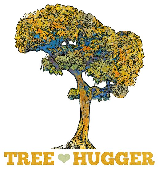 Tree Hugger Posters By Evisionarts Redbubble