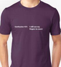 Confession #21 Unisex T-Shirt