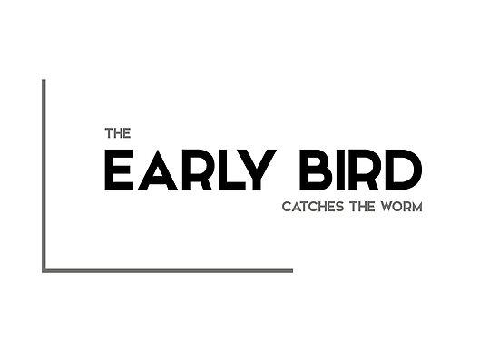 early bird - modern quotes by razvandrc