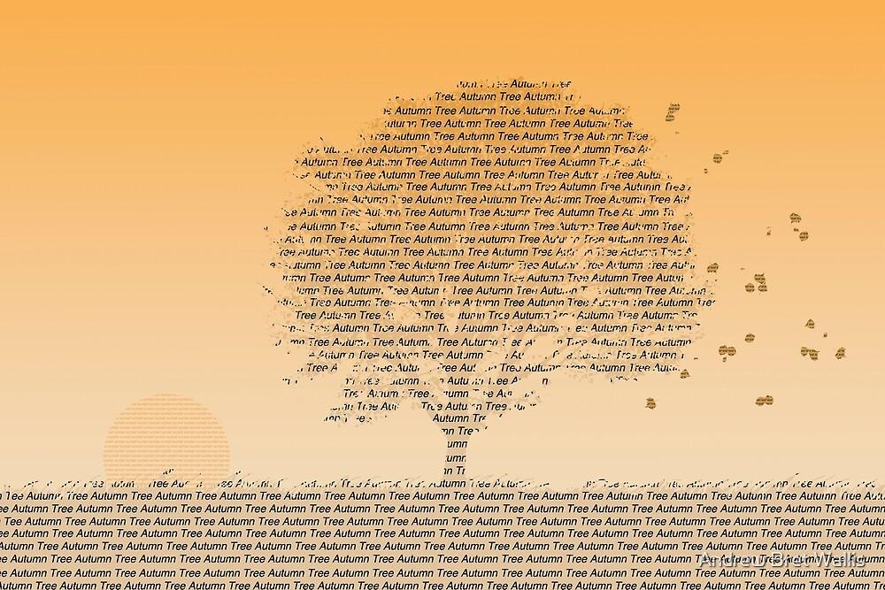 Autumn Tree Text by Andrew Bret Wallis
