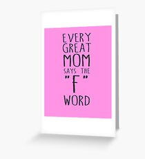 Grandmother greeting cards redbubble every great mom says the f word greeting card m4hsunfo
