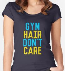 Gym Hair Dont Care Women's Fitted Scoop T-Shirt