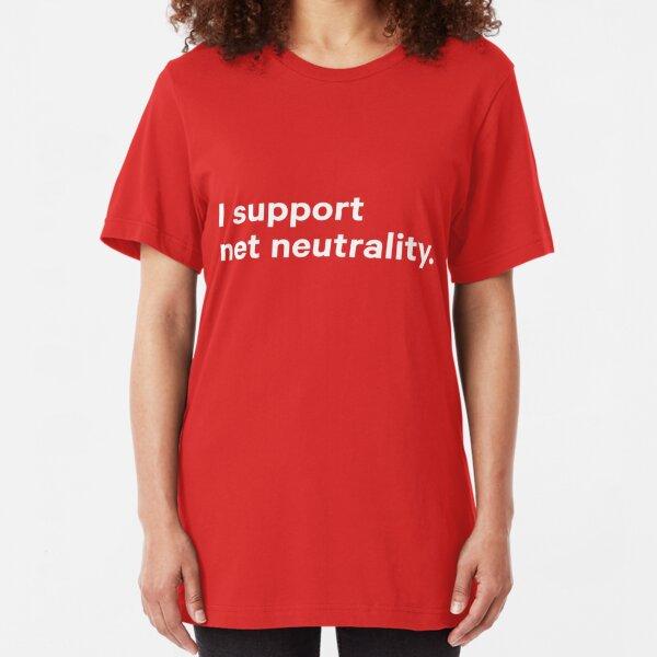 I support net neutrality - battle for the net - shirt - mug - skin Slim Fit T-Shirt