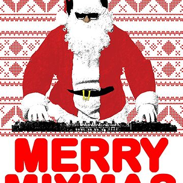 Merry Mixmas to the DJ Santa Father Christmas by SoulVisible