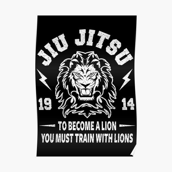 JIU JITSU - BECOME A LION - BJJ Poster