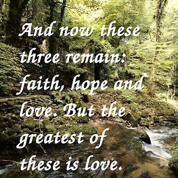 Faith, Hope, and Love by purpleelephant