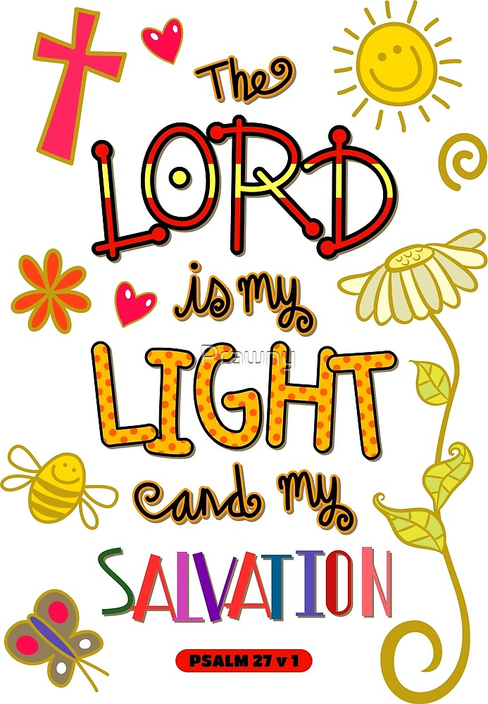 The Lord is My Light and My Salvation - Bible Scripture by Prawny