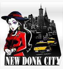 Welcome to New Donk City! Poster