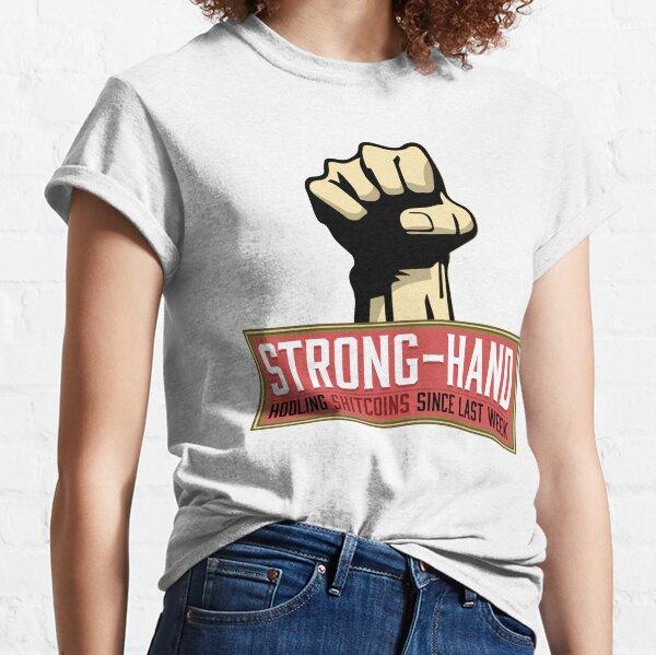 Strong Hand Hodler Classic T-Shirt