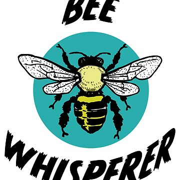 Beekeeper Apiarist Funny Design - Bee Whisperer by kudostees